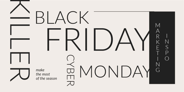 Successful Black Friday and Cyber Monday marketing ideas