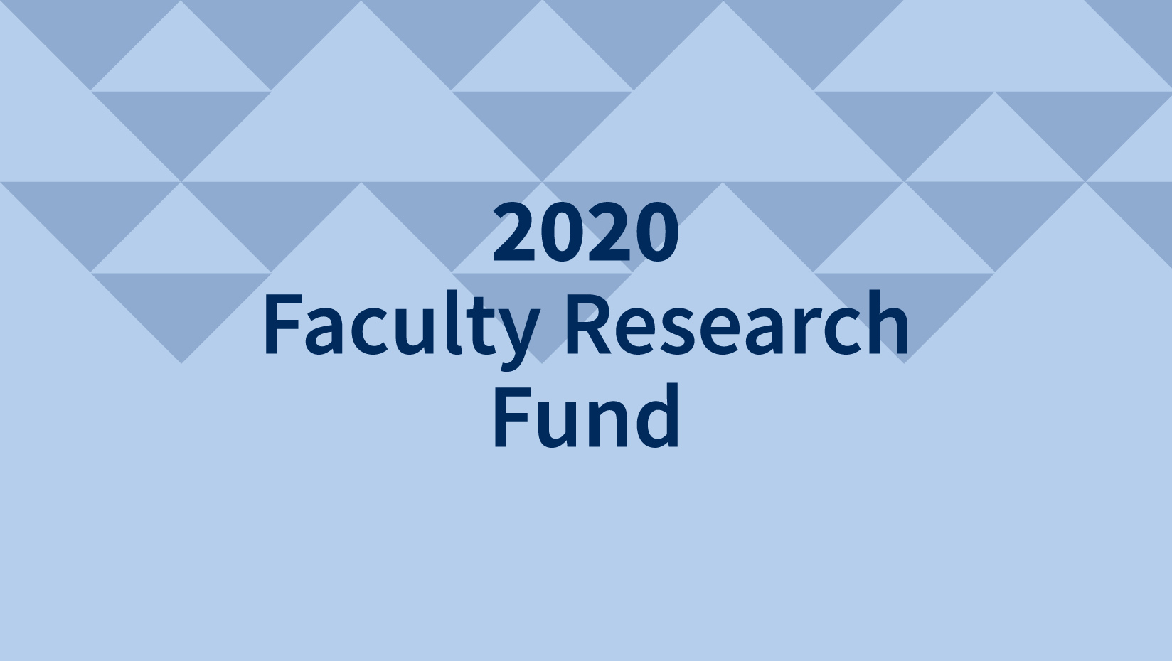 2020 Faculty Research Fund