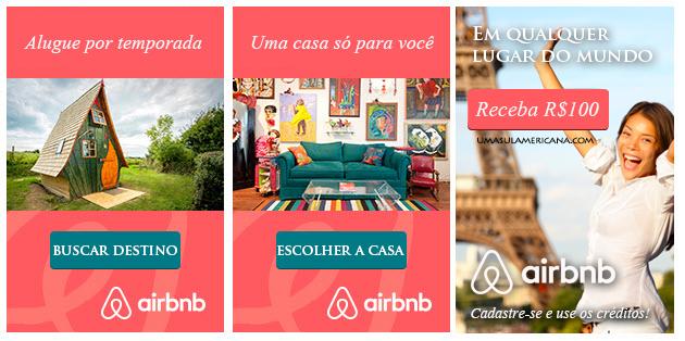 AirBnB - Ganhe R$100 na sua primeira hospedagem