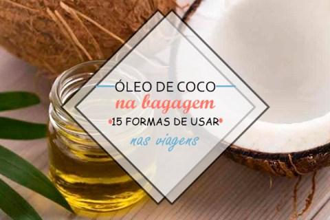 15 maneiras de usar óleo de coco nas viagens