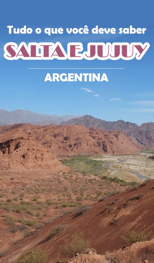 Salta e Jujuy - Tudo o que você precisar saber sobre o norte e noroeste da Argentina (NOA)