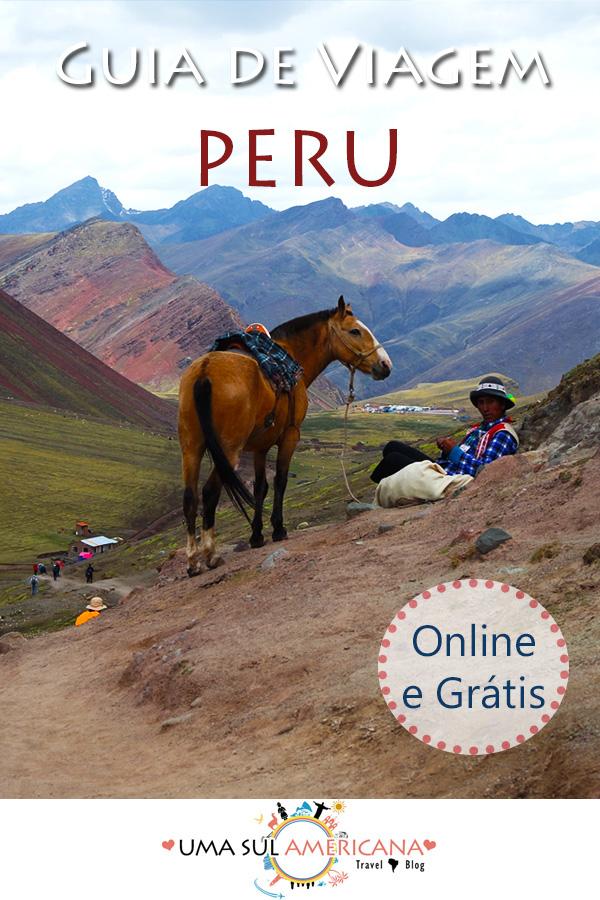 Guia de viagem do Peru - Informações, dicas e destinos em um guia online, interativo e gratuito