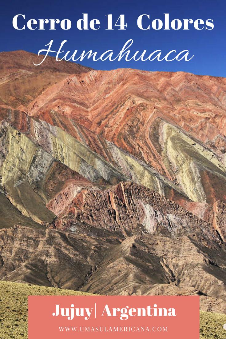 Humahuaca e Hornocal, a montanha colorida no Norte da Argentina - Cerro de 14 Colores em Jujuy