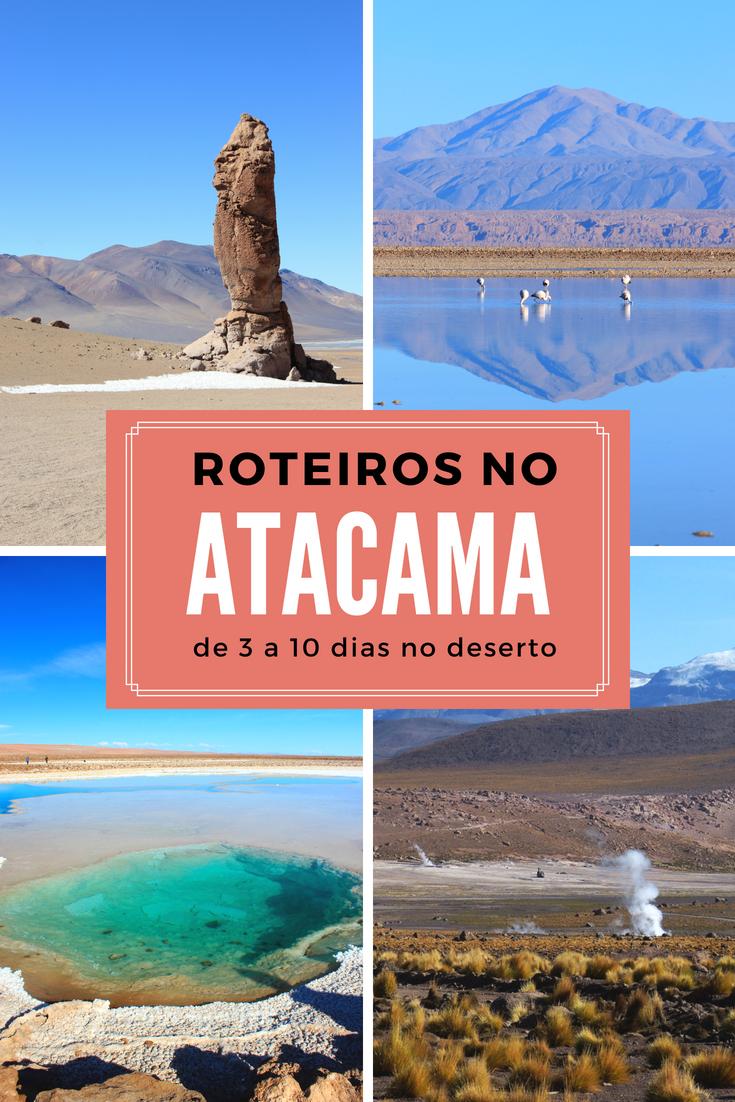 Veja quantos dias ficar, quais passeios fazer, como montar seu roteiro no Atacama e opções de 3, 5, 7 e 10 dias pra você conhecer o deserto do Atacama!