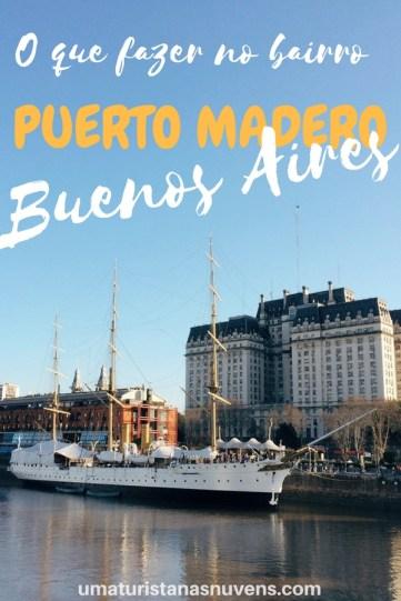 O que fazer no bairro Puerto Madero em Buenos Aires