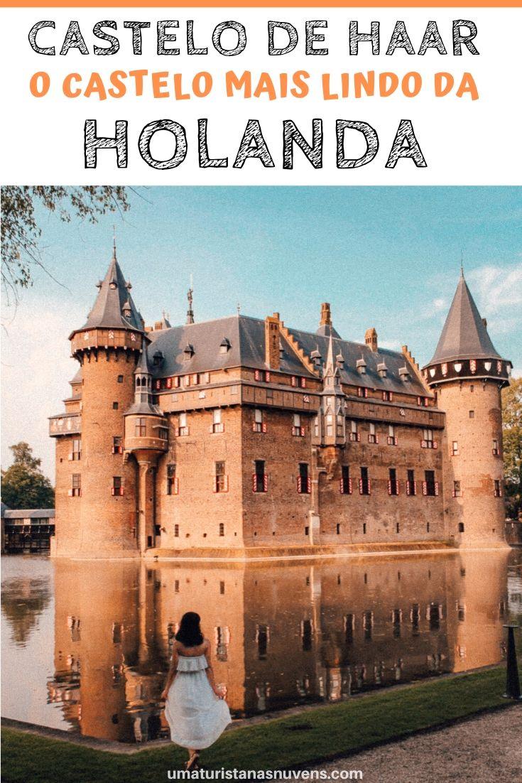 Castelo de Haar- maior castelo da Holanda