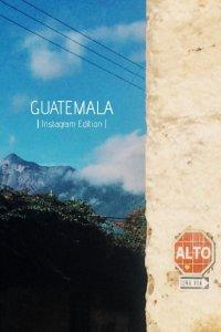 Guatemala Instagram Edition