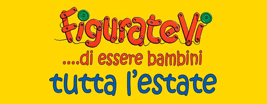 FIGURATEVI… TUTTA L'ESTATE