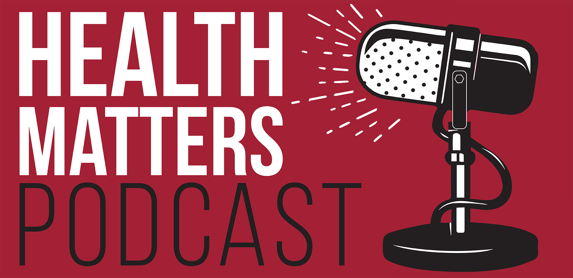 Health Matters Podcast