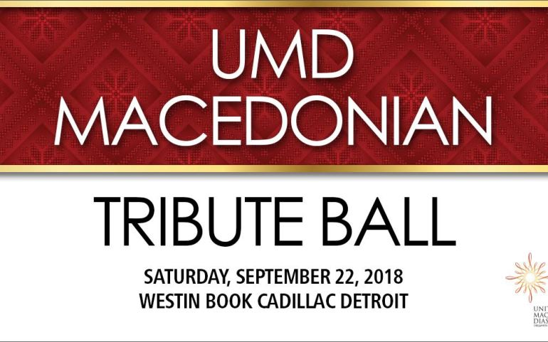 Join Us: 2018 UMD Macedonian Tribute Ball in Detroit