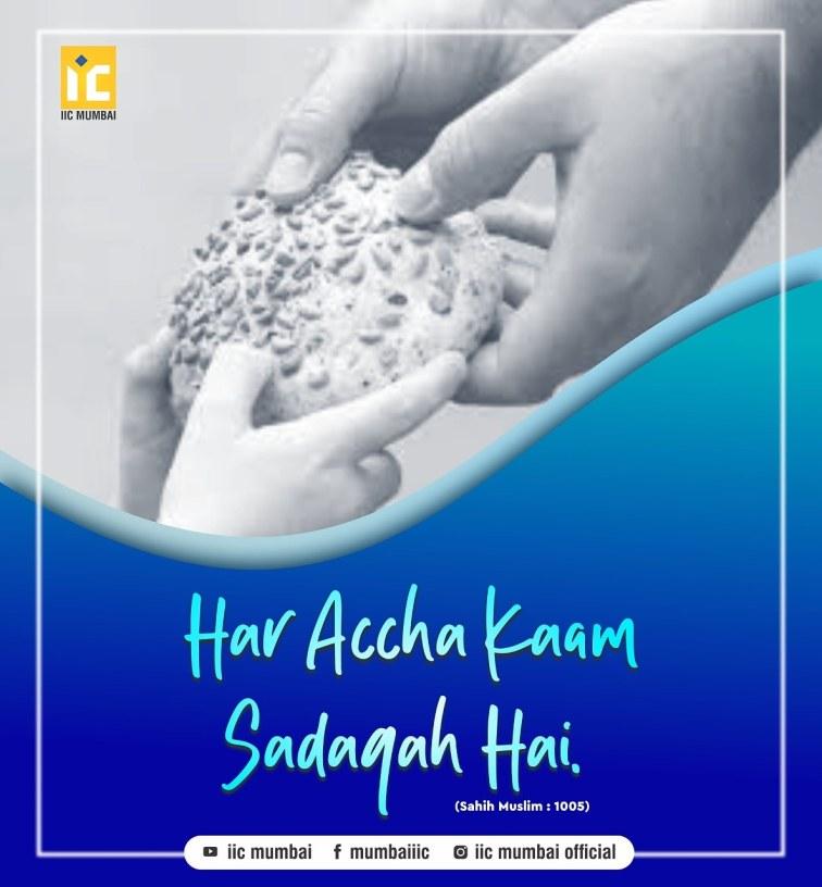 Har Accha kaam Sadqah hai