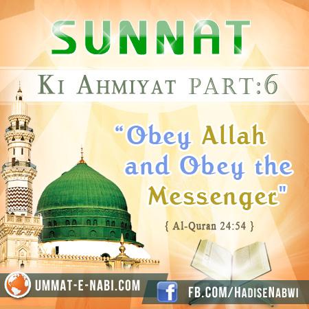 Sunnat Ki Ahmiyat : Part 6