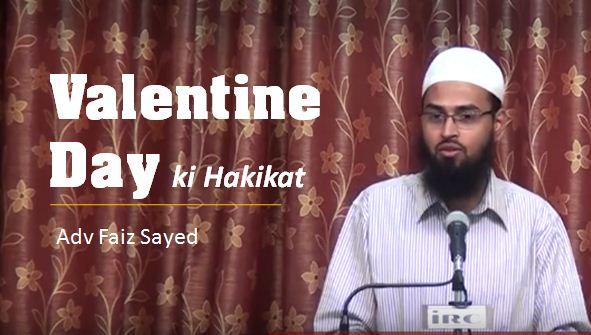 Valentine's Day ki Haqeeqat by Adv. Faiz Syed