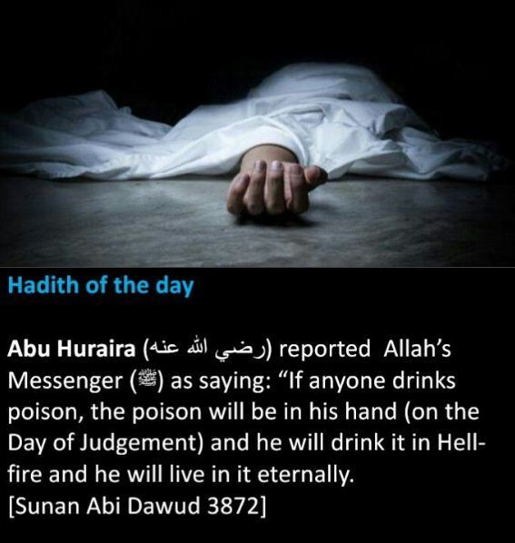 If anyone drinks poison, the poison will be in his hand on the Day of Judgement