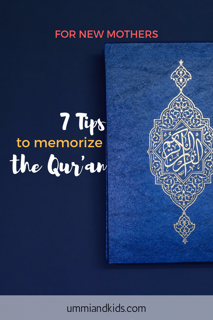 Tips for new mothers trying to memorize the Qur'an