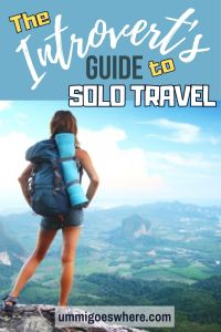 The Introvert's Guide to Solo Travel