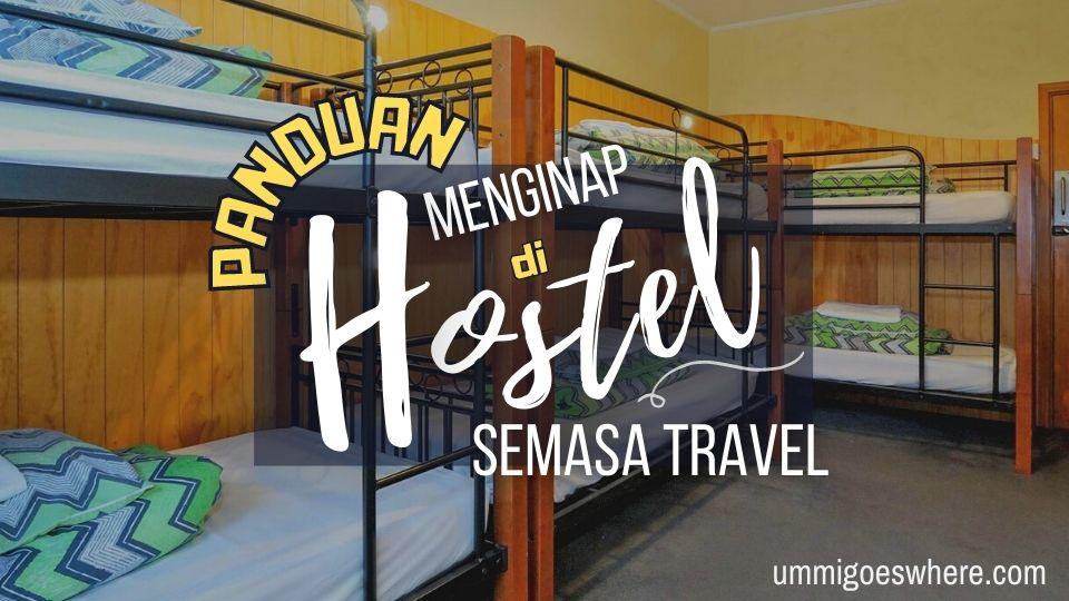 Panduan Menginap di Hostel semasa Travel Solo