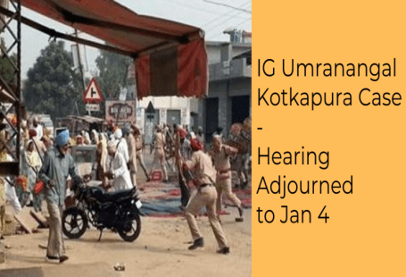 kotkapura sacrilege case - court adjourns hearing to jan 4