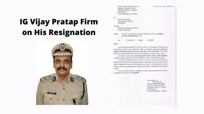 Ex IG Kunwar Vijay Pratap Singh Firm on His Resignation
