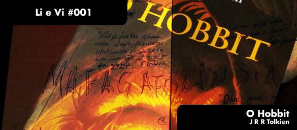 """Li e Vi - """"O Hobbit"""""""