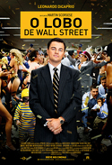 O Lobo de Wall Street | Crítica | The Wolf of Wall Street, 2014, EUA