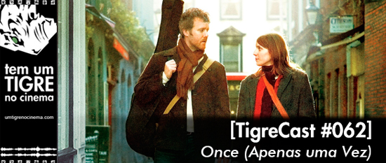 Once   Tigrecast #62