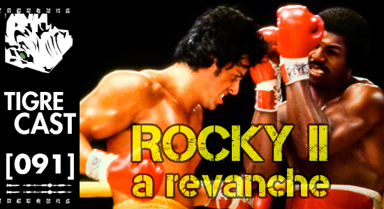 Rocky II: A Revanche | Podcast
