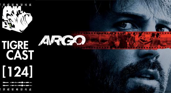 Argo | TigreCast #124