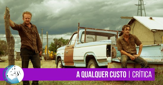 A Qualquer Custo (Hell or High Water, 2016)