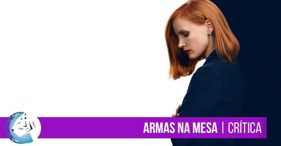 Armas na Mesa (Miss Sloane) 2016