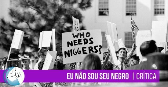 Eu Não Sou Seu Negro (I Am Not Your Negro, 2016)