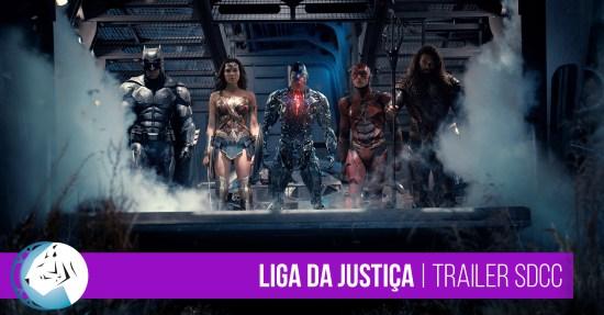 Liga da Justiça | Trailer San Diego Comic Con