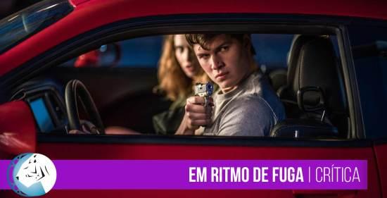 Em Ritmo de Fuga (Baby Driver) | Crítica