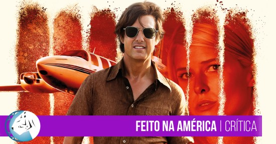 Feito na América (American Made) | Review