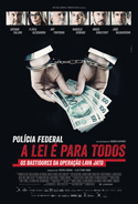 Polícia Federal: A Lei é Para Todos | Crítica | Brasil, 2017