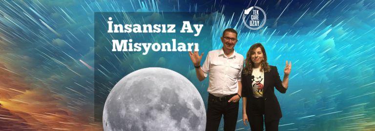Tek Çare Uzay | Mars2020, Mars'a İsim Türkiye Çılgınlığı, İlk insansız Ay Misyonları