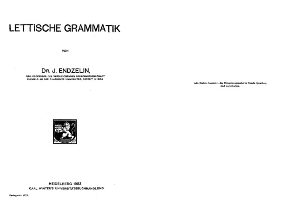 Янис Эндзелинс, который написал в Харькове «Латышскую грамматику» 3