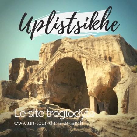 Uplistsikhe, la cité de Dieu