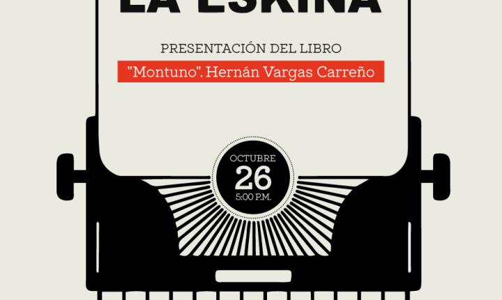 """Presentación del libro """"Montuno"""" de Hernán Vargas Carreño"""