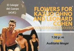 Presentación artística y cultural 'Flowers for kazuo Ohno and Leonard Cohen'