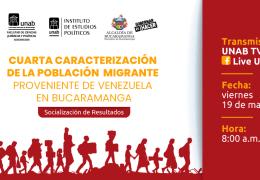 Cuarta caracterización de la población migrante proveniente de Venezuela en Bucaramanga