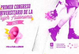 Primer Congreso Universitario de la Mujer Autónoma 2021