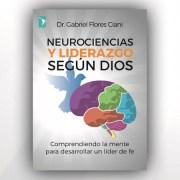 neurociencias y liderazgo segun Dios