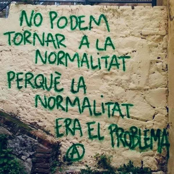 """Non vogliamo tornare alla normalità, perché la """"normalità"""" era il problema"""