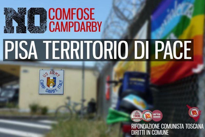 Camp Darby: dalla conversione a scopi civili al rafforzamento della militarizzazione del territorio