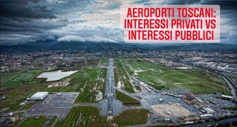 Aeroporti toscani: interessi privati vs interessi pubblici