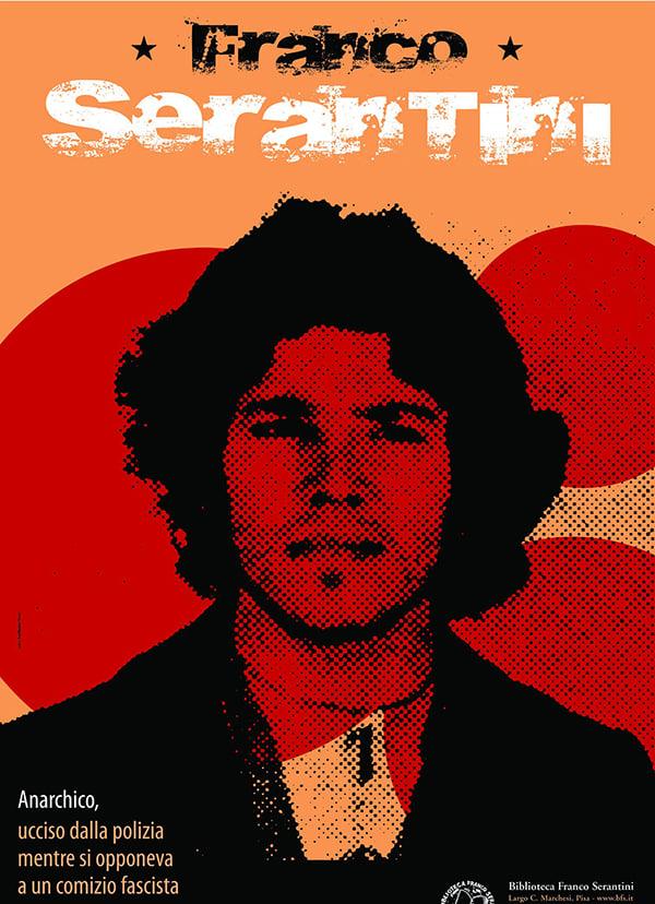Franco Serantini 1972-2021: Non dimentichiamo! Vogliamo giustizia e verità