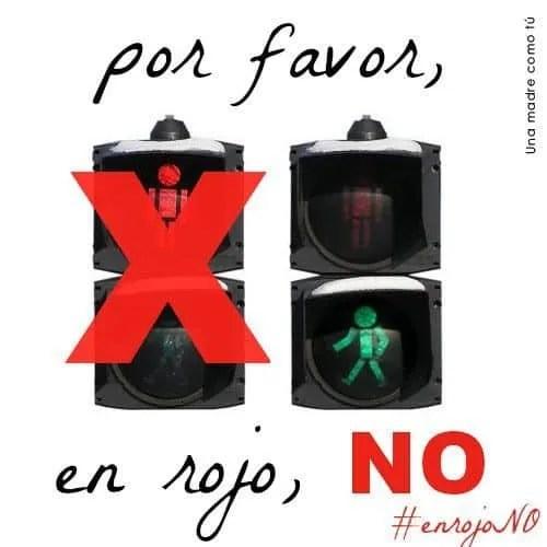 Por favor, en rojo NO. Enseñando seguridad vial a los niños