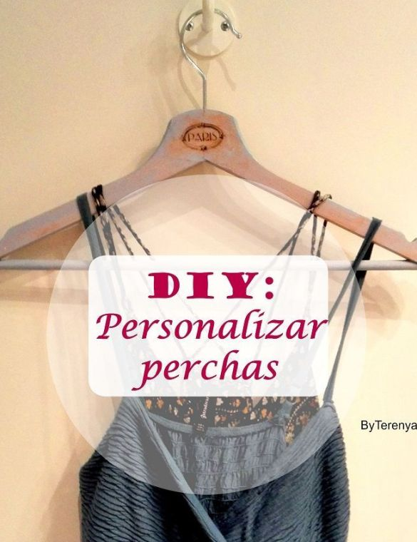 DIY: Personalizar perchas {by Terenya}