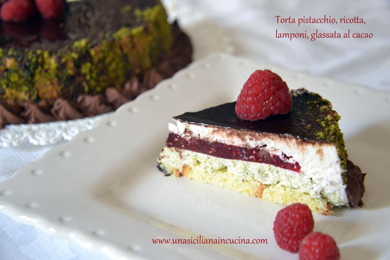 Torta pistacchio,ricotta,lamponi glassa al cacao